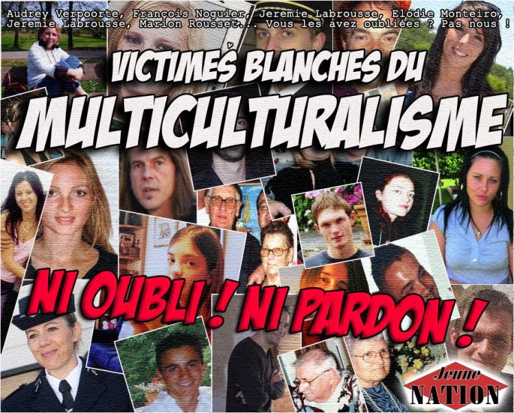 Victimes blanches du multiculturalisme : ni oubli ni pardon