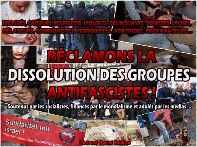 réclamons la dissolution des groupes antifascistes