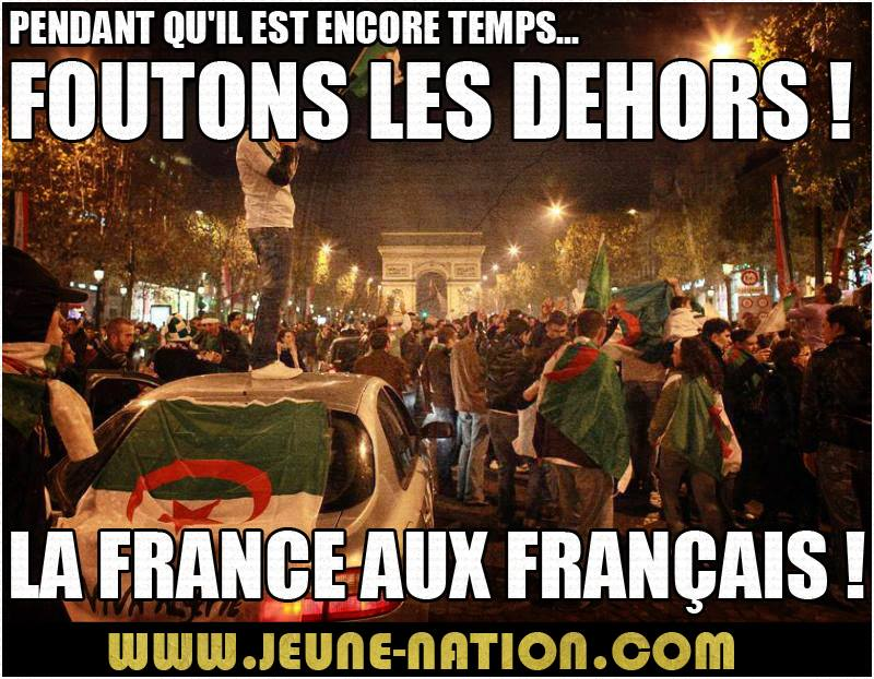 News - Page 39 Jeune-nation-foutons-les-dehors