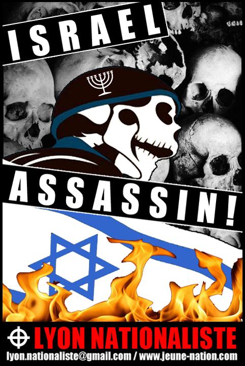 Israël assassin ! - dernier né de la gamme des autocollants de Lyon nationaliste, disponible sur notre boutique.