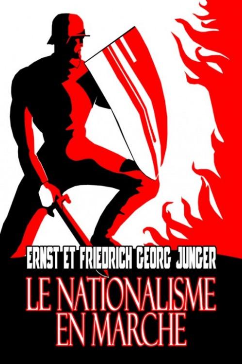 Le nationalisme en marche - Jünger - L'Homme libre