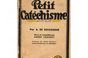 Nouveauté : Petit catéchisme antijuif  de  André de Boisandré