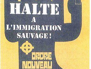 21 juin 1973 : meeting d'Ordre Nouveau - Halte à l'immigration sauvage !