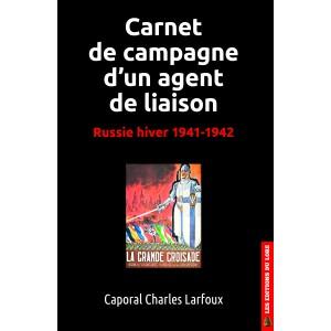 carnet-de-campagne-d-un-agent-de-liaison-russie-hiver-1941-1942-2016