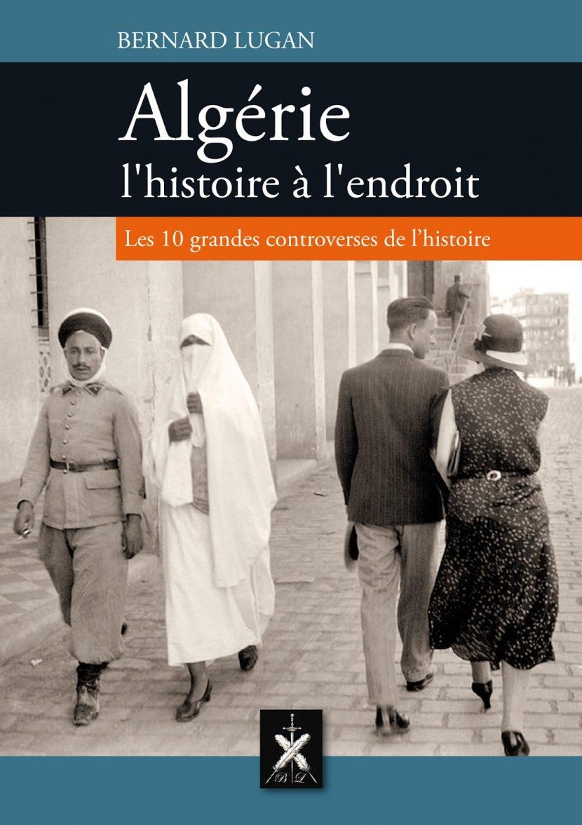Repentance pour l'Algérie Française ? Lettre ouverte de Bernard Lugan à Emmanuel Macron !