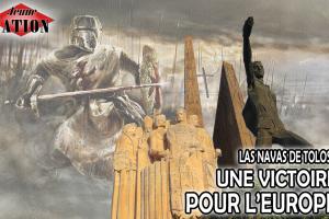 16 juillet 1212 : bataille de Las Navas de Tolosa, une victoire pour l'Europe !