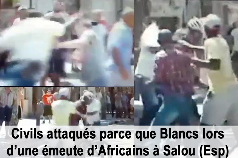 Émeute raciale à Salou: des Africains attaquent des civils parce que Blancs