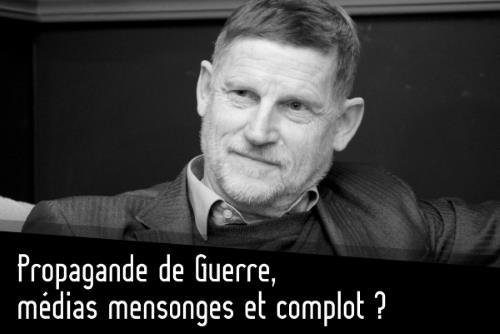 Les 5 principes de la propagande de guerre – Michel Collon