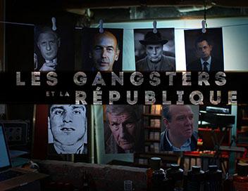Les gangsters et la République – La loi de la drogue (vidéo 3/3)