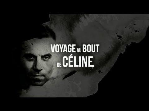 Voyage au bout de Céline – documentaire, 2011 (vidéo)