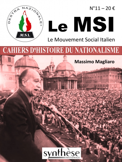 Nouveauté : Les Cahiers d'Histoire du nationalisme n°11 – Le MSI – Mouvement social italien