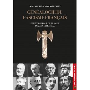 Nouveauté : Généalogie du fascisme français – Armin Mohler et Robert Steuckers