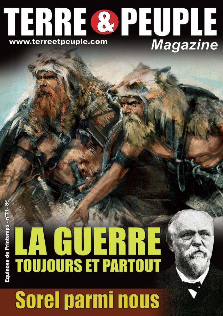 Nouveauté – Terre et Peuple magazine, n°71, Printemps 2017