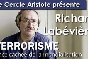 Richard Labévière - Terrorisme face cachée de la mondialisation (vidéo)