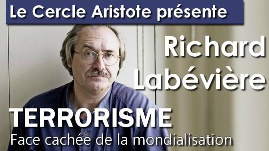 Richard Labévière – Terrorisme face cachée de la mondialisation (vidéo)