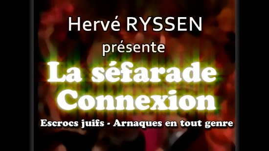 Hervé Ryssen – La séfarade connexion (vidéo)