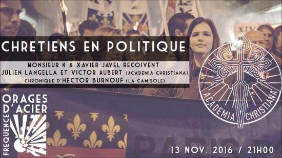 Méridien Zéro – Orages d'acier – Chrétiens en politique (audio)