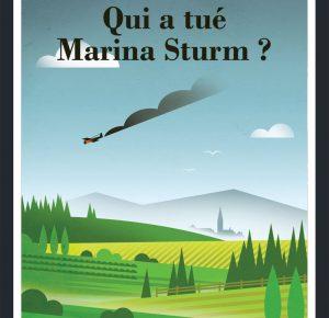 Nouveauté :  Qui a tué Marina Sturm ?   -  Madeleine Chamaux