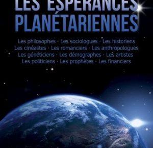 Nouveauté réédition : Hervé Ryssen - Les espérances planétariennes