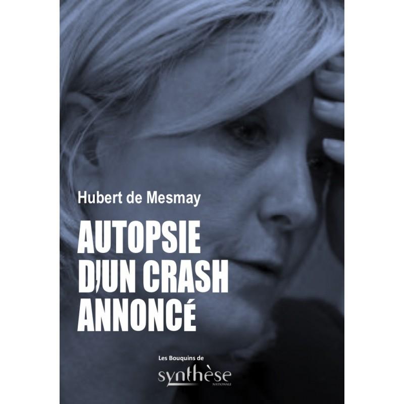 Nouveautés : Autopsie d'un crash annoncé – Hubert de Mesmay