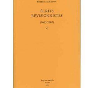 Nouveautés : Écrits révisionnistes vol VIII – Robert Faurisson