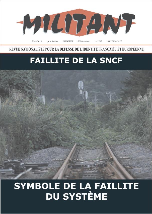 Militant N° 702 – La «réforme» de la SNCF, symptôme de la guerre des mondialistes contre les nations