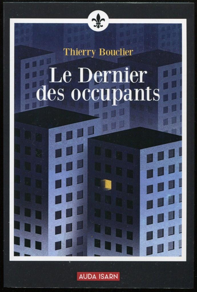 Nouveauté : Le Dernier des occupants – Thierry Bouclier