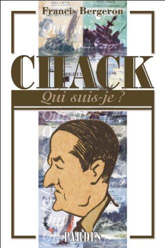 Nouveauté : «Qui suis-je?» Paul Chack – Francis Bergeron