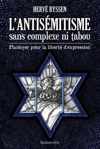 Nouveauté : L'antisémitisme sans complexe ni tabou – Hervé Ryssen