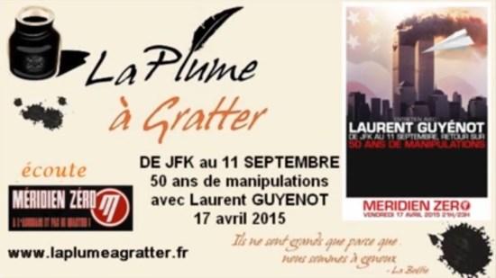 Méridien Zéro : De JFK au 11 septembre : 50 ans de manipulations – Laurent Guyénot (audio)