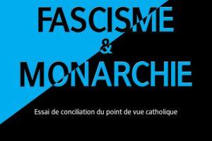 Nouveauté : Fascisme et Monarchie - Joseph Mérel