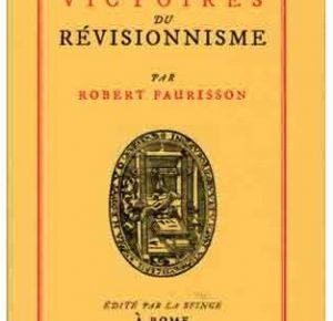 Nouveauté : Les Victoires du révisionnisme - Pr. Robert Faurisson