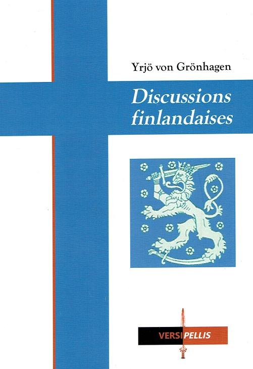Nouveauté : Discussions finlandaises – Yrjö von Grönhagen