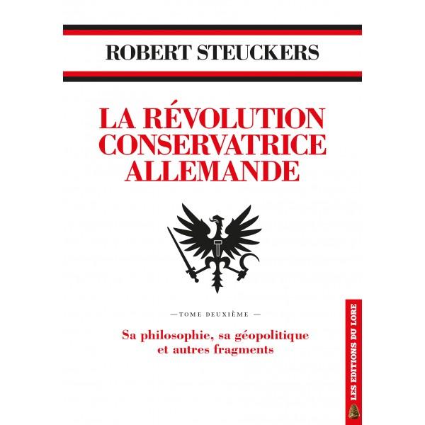 Nouveauté : La Révolution Conservatrice allemande – Robert Steuckers