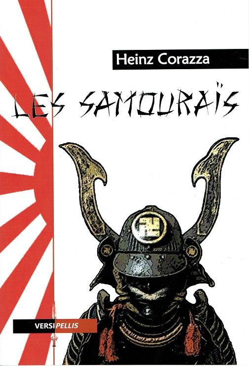 Nouveauté : Les Samouraïs – Heinz Corazza