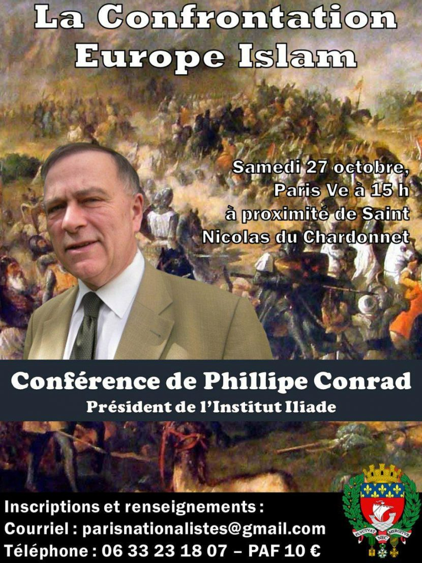 Paris Nationaliste annonce : « La confrontation Europe Islam » par Philippe Conrad le 27 octobre à 15 h