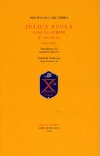 Nouveauté : Julius Evola dans la guerre et au-delà, 1943-1951 – Gianfranco de Turris