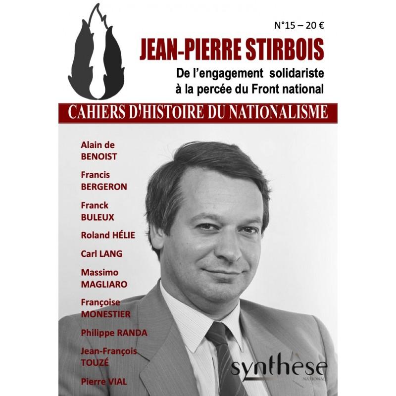Nouveauté : Cahier d'Histoire du nationalisme n°15 – Jean-Pierre Stirbois