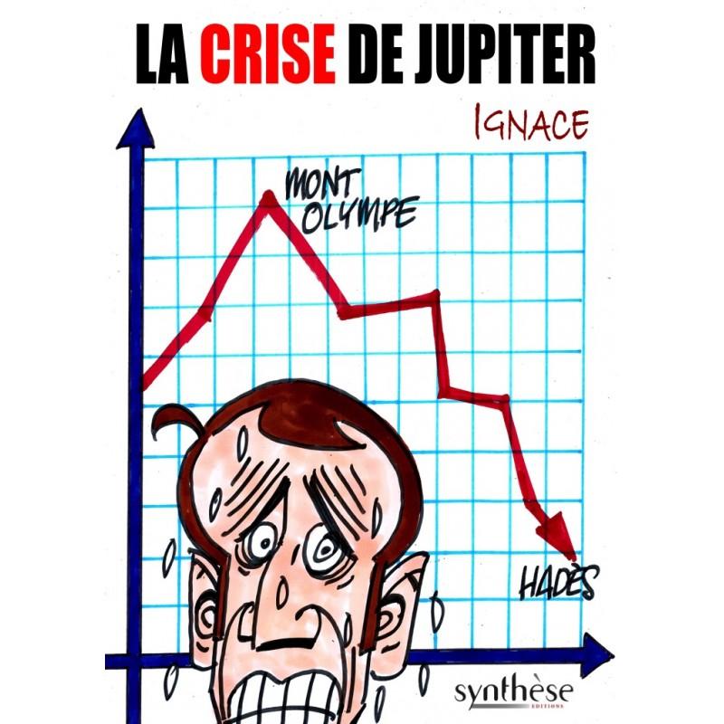 Nouveauté : La crise de Jupiter – Ignace