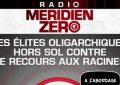 Méridien Zéro - Christian Combaz - Les élites oligarchiques contre nos racines européennes (audio